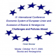 "Call for paper 3th  International Conference ""Economic System  of European Union and Accession of Bosnia and Herzegovina – Challenges and Policies Ahead"", October 15-17, 2020, Mostar, Bosnia and Herzegovina"