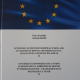 "Iz tiska izašla publikacija ""Economic System of European Union and Associacion of Bosnia and Herzegovina – Challenges and Policies Ahead"" urednika Vinka Kandžije i Kadrije Hodžića"